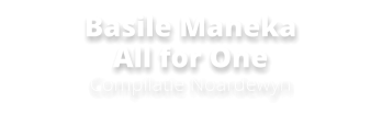 Basile Maneka All for OneCompilatie Noardewyn